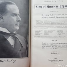 Libros antiguos: THE OFFICIAL AND PICTORICAL RECORD OF THE STORY OF AMERICAN EXPANSION 1904 GUERRA CUBA, FILIPINAS.... Lote 169764125