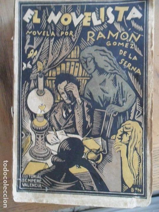EL NOVELISTA. RAMÓN GÓMEZ DE LA SERNA. EDITORIAL SEMPERE. VALENCIA. 1923 (Libros antiguos (hasta 1936), raros y curiosos - Literatura - Narrativa - Otros)