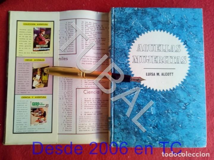 Libros antiguos: TUBAL AQUELLAS MUJERCITAS LIBRO - Foto 2 - 169807488