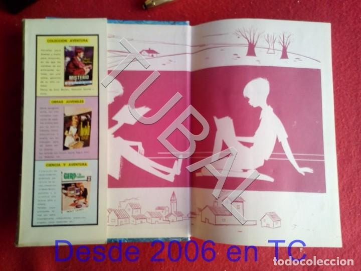 Libros antiguos: TUBAL AQUELLAS MUJERCITAS LIBRO - Foto 3 - 169807488