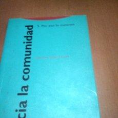 Libros antiguos: HACIA LA COMUNIDAD . Lote 169889424
