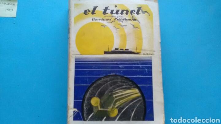 EL TÚNEL BERNHARD KELLERMANN .ED. C. SEITHER 1928 (Libros antiguos (hasta 1936), raros y curiosos - Literatura - Narrativa - Otros)