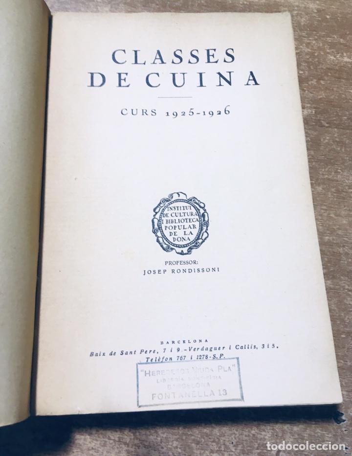 Libros antiguos: CLASSES DE CUINA - CURS DE 1925 - 1926 - JOSEP RONDISSONI - INSTITUT CULTURA POPULAR DONA - Foto 3 - 170077306