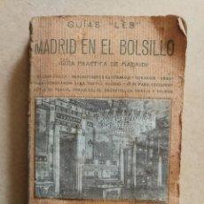Libros antiguos: GUÍAS LES. MADRID EN EL BOLSILLO. VICENTE DE CASTRO LES. LIBRO ANTIGUO.. Lote 170106148