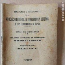 Libros antiguos: ASOCIACIÓN GENERAL DE EMPLEADOS Y OBREROS DE LOS FERROCARRILES DE ESPAÑA.ESTATUTOS Y REGLAMENTO.1916. Lote 170112856