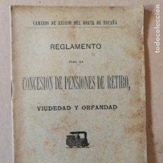 Libros antiguos: REGLAMENTO PARA LA CONCESIÓN DE PENSIONES DE RETIRO VIUDEDAD Y ORFANDAD.FERROCARRILES. 1912.@. Lote 170113176