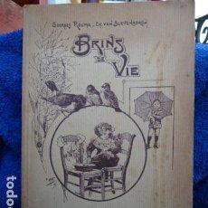 Libros antiguos: BRIEN DE VIE -LIBRO CON PEQUEÑOS POEMAS Y ILUSTRACIONES MUY BONITAS 1914 TEXTO EN FRANCES. Lote 170140936