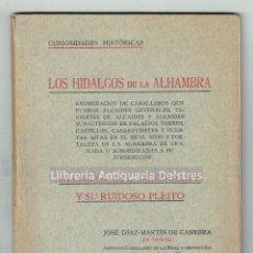 Libros antiguos: [GRANADA] DÍAZ-MARTÍN DE CABRERA, JOSÉ. CURIOSIDADES HISTÓRICAS. LOS HIDALGOS DE LA ALHAMBRA.. Lote 170166940