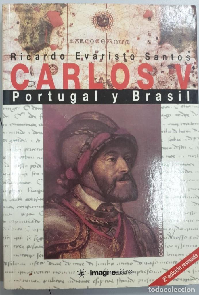 CARLOS V - PORTUGAL Y BRASIL (Libros Antiguos, Raros y Curiosos - Historia - Otros)