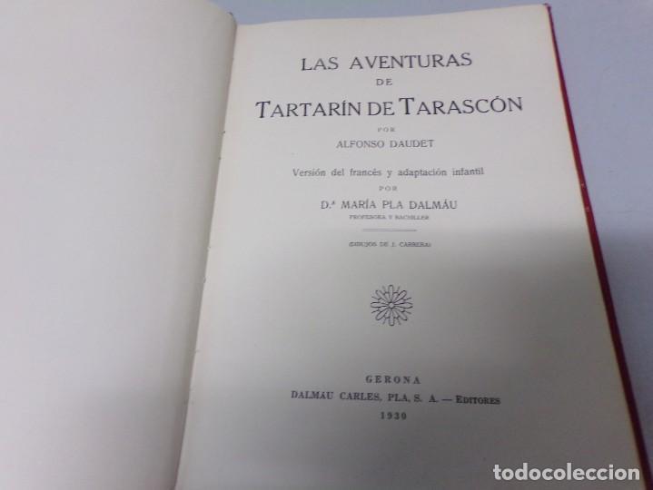 Libros antiguos: A.Daudet: LAS AVENTURAS de TARTARÍN DE TARASCÓN, Ed.DALMAU CARLES 1930, J.Carrera ilustrador - Foto 2 - 170218784