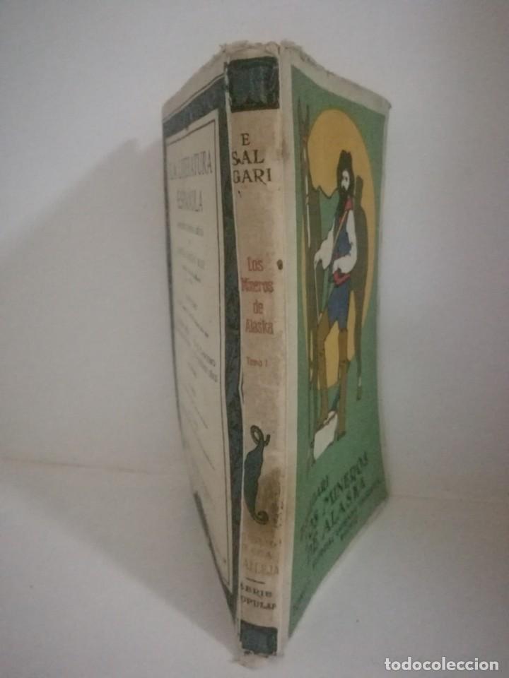 Libros antiguos: EMILIO SALGARI: LOS MINEROS DE ALASKA - TOMO 1 . **SATURNINO CALLEJA** - Foto 3 - 170241548