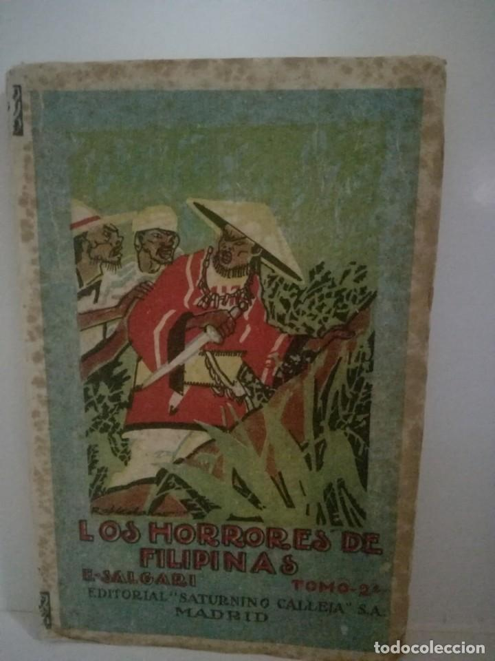 EMILIO SALGARI: LOS HORRORES E FILIPINAS - TOMO 2. **SATURNINO CALLEJA** (Libros antiguos (hasta 1936), raros y curiosos - Literatura - Narrativa - Otros)