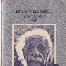 Libros antiguos: ALBERT EINSTEIN : MI VISIÓN DEL MUNDO. (EDICIÓN DE CARL SEELIG. TUSQUETS, CUADERNOS INFIMOS, 1981). Lote 170264100