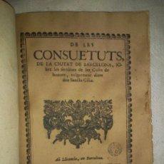 Libros antiguos: CONSUETUTS DE LA CIUTAT DE BARCELONA - AÑO 1709 - EXCEPCIONAL.. Lote 170306096