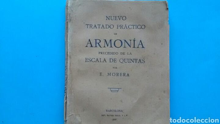 NUEVO TRATADO PRÁCTICO DE ARMONIA PRECEDIDO DE LA ESCALA DE QUINTAS . E.MORERA .IMP.BAYER1930 (Libros Antiguos, Raros y Curiosos - Literatura - Otros)