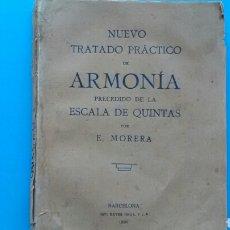 Libros antiguos: NUEVO TRATADO PRÁCTICO DE ARMONIA PRECEDIDO DE LA ESCALA DE QUINTAS . E.MORERA .IMP.BAYER1930. Lote 170343130