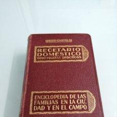 Libros antiguos: RECETARIO DOMÉSTICO, 6690 RECETAS PRÁCTICAS. GHERSI- GASTOLDI. 1934, BARCELONA. GUSTAVO GILI ED.. Lote 170349253