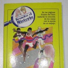 Libros antiguos: LIBRO-JUEGO RESUELVE EL MISTERIO Nº 6, EL MISTERIO DEL FRAUDE EN EL MARATON, TIMUN MAS 1984. Lote 170355414