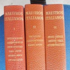 Libros antiguos: MAESTROS ITALIANOS 3 TOMOS. Lote 170367172