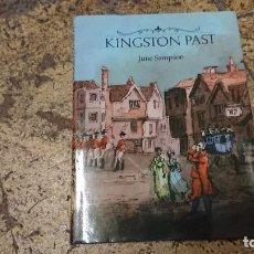 Libros antiguos: LIBRO KINGSTON PAST JUNE SAMPSON - EN INGLES . Lote 170368188