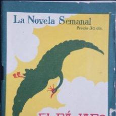 Libros antiguos: LA NOVELA SEMANAL Nº 186 - EL PAJARO VERDE - POR JUAN VALERA - AÑO 1925. Lote 170371872