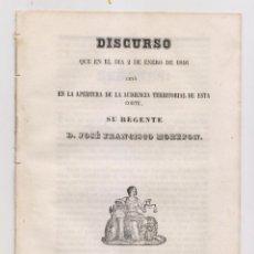 Libros antiguos: JOSÉ FRANCISCO MOREJÓN: DISCURSO DE APERTURA DE LA AUDIENCIA TERRITORIAL. MADRID, 1846. Lote 170411612