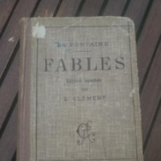 Libros antiguos: LIBRO LA FONTAINE FABLES LE CLEMENT 1932. Lote 170450982