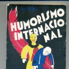 Libros antiguos: HUMORISMO INTERNACIONAL 1931 ANDREIV CHEJOV HAMSUN PAPINI WILDE RENARD TWAIN Y 25 AUTORES MÁS. Lote 170546368