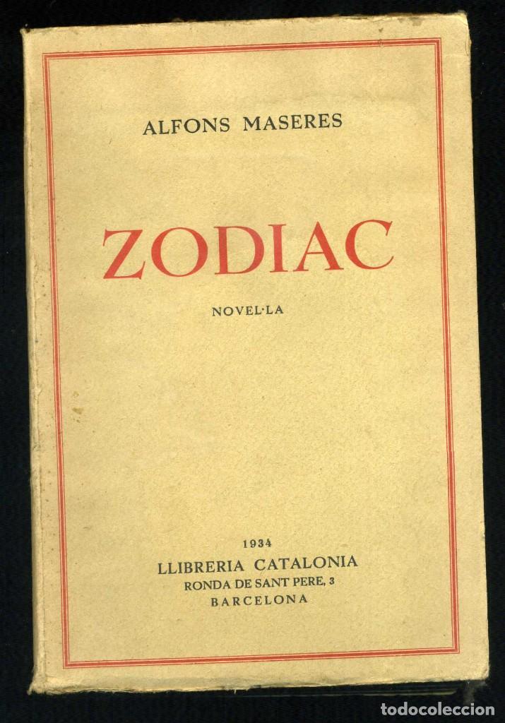 ALFONS MASERES: ZODIAC. NOVEL.LA. (Libros antiguos (hasta 1936), raros y curiosos - Literatura - Narrativa - Otros)