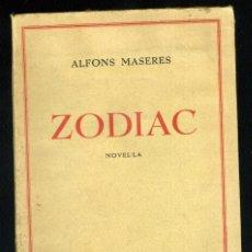 Libros antiguos: ALFONS MASERES: ZODIAC. NOVEL.LA. . Lote 170546644