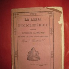 Libros antiguos: LA ABEJA ENCICLOPEDICA NOCIONES RAZONADAS DE TODOS LOS CONOCIMIENTOS HUMANOS. TOMO 1 CUADERNO 5º. Lote 170720830
