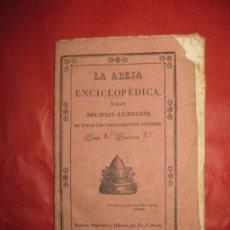 Libros antiguos: LA ABEJA ENCICLOPEDICA NOCIONES RAZONADAS DE TODOS LOS CONOCIMIENTOS HUMANOS. TOMO 1 CUADERNO 3º. Lote 170722635