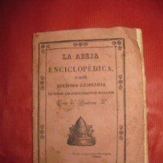 Libros antiguos: LA ABEJA ENCICLOPEDICA NOCIONES RAZONADAS DE TODOS LOS CONOCIMIENTOS HUMANOS. TOMO 2 CUADERNO 2º. Lote 170723350