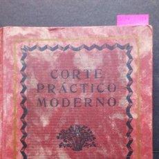 Libros antiguos: CORTE PRACTICO MODERNO - SISTEMA PRIETO. Lote 170851850