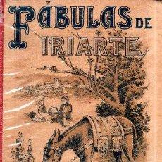 Livros antigos: FABULAS LITERARIAS. D. TOMAS DE IRIARTE. SATURNINO CALLEJA. 1901.. Lote 170918920