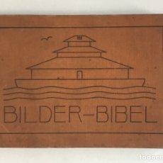 Libros antiguos: BILDER-BIBEL FÜR KINDER GEZEICHNET. - GEISMAR, OTTO. LITERATURA INFANTIL - BIBLIA. Lote 123193582