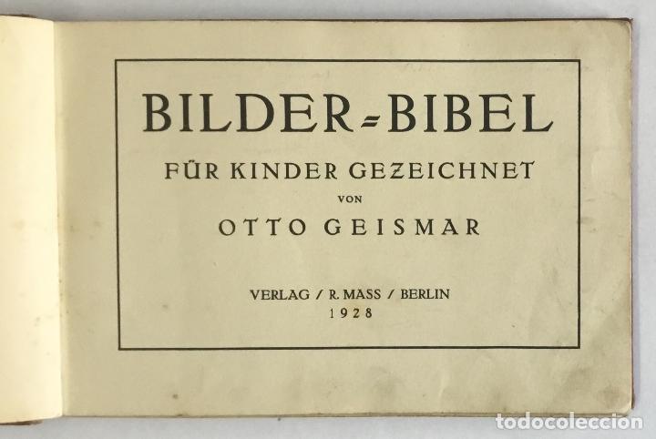 Libros antiguos: BILDER-BIBEL FÜR KINDER GEZEICHNET. - GEISMAR, Otto. LITERATURA INFANTIL - BIBLIA - Foto 2 - 123193582