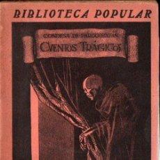 Libros antiguos: EMILIA PARDO BAZÁN : CUENTOS TRÁGICOS (RENACIMIENTO, C. 1930). Lote 170970824