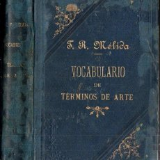 Libros antiguos: MÉLIDA : VOCABULARIO DE TÉRMINOS DE ARTE (1888) MUY ILUSTRADO. Lote 170971860