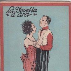 Libros antiguos: LA NOVEL·LA D'ARA – LA FI D'UN ÍDIL·LI PER ALFONS MASERAS – 1924. Lote 171055823