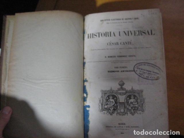 Libros antiguos: 1854-1878 / HISTORIA UNIVERSAL POR CESAR CANTU / 10 TOMOS / IMPRENTA Y LIBRERIA DE GASPAR,EDITORES - Foto 11 - 171057629