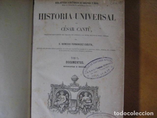 Libros antiguos: 1854-1878 / HISTORIA UNIVERSAL POR CESAR CANTU / 10 TOMOS / IMPRENTA Y LIBRERIA DE GASPAR,EDITORES - Foto 19 - 171057629