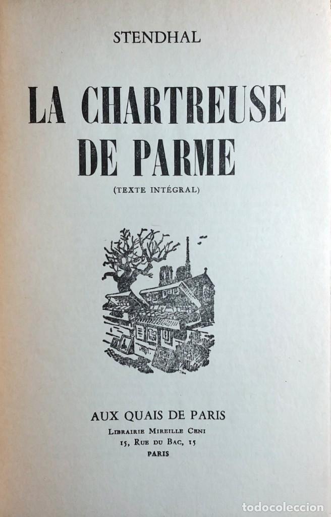 Libros antiguos: LA CHARTREUSE DE PARME : (TEXTE INTÉGRAL) / STENDHAL. PARIS : AUX QUAIS DE PARIS, 1864. - Foto 2 - 171082934