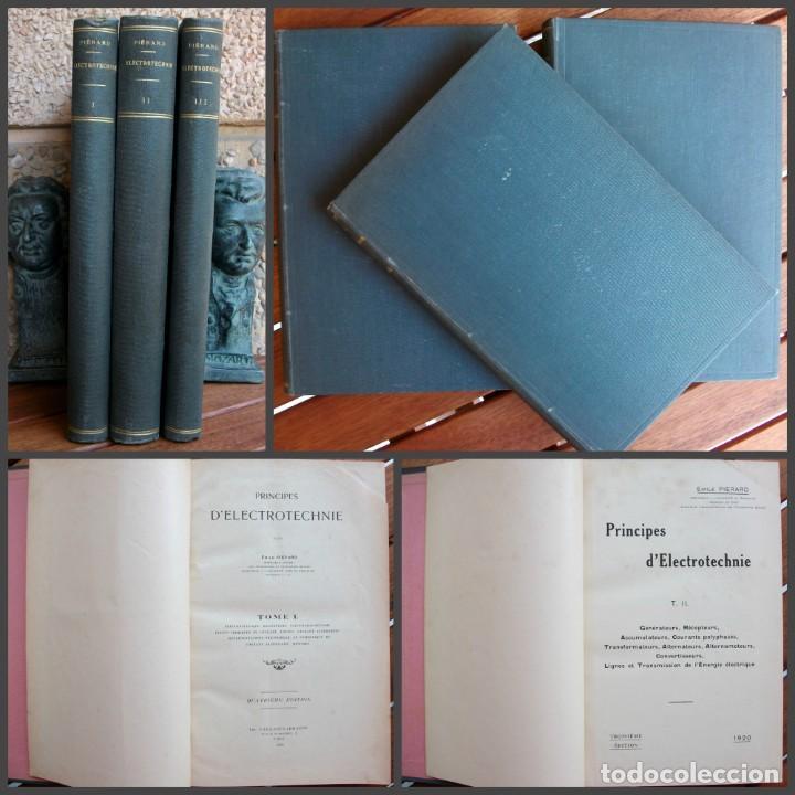 PRINCIPES D´ELECTROTECHNIE EMILE PIÊRARD AÑO 1924 (Libros Antiguos, Raros y Curiosos - Ciencias, Manuales y Oficios - Otros)