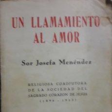 Libros antiguos: LIBRO UN LLAMAMIENTO AL AMOR. Lote 171146662