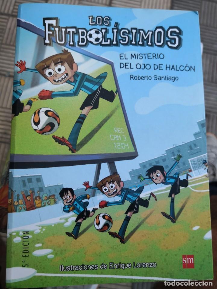 LIBROS LOS FUTBOLISIMOS-EL MISTERIO DEL OJO DE HALCÓN 5ª EDICIÓN (Libros Antiguos, Raros y Curiosos - Literatura Infantil y Juvenil - Otros)