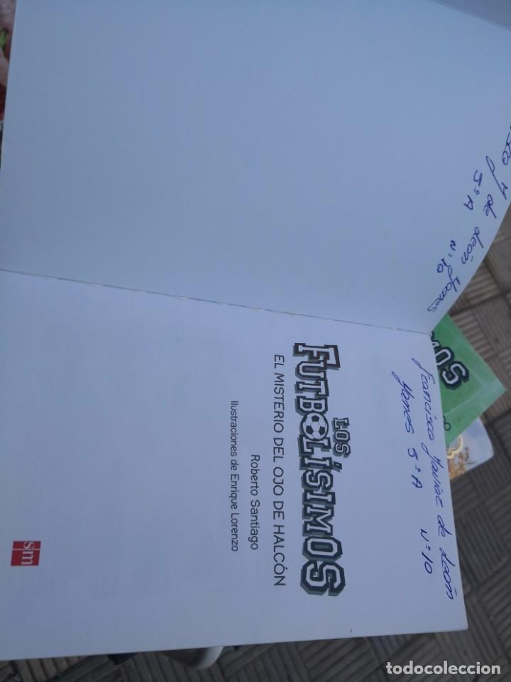 Libros antiguos: LIBROS LOS FUTBOLISIMOS-EL MISTERIO DEL OJO DE Halcón 5ª edición - Foto 4 - 171159709