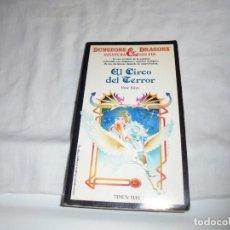 Libros antiguos: Nº 18 EL CIRCO DEL TERROR.ROSE ESTES.AVENTURA SIN FIN DUNGEONS & DRAGONS TIMUN MAS.-1987. Lote 171197182