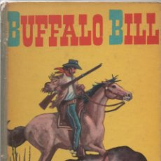 Libros antiguos: BUFFALO BILL - EDICIONES EVA - 1963. Lote 171220494
