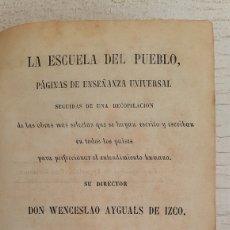 Libros antiguos: LIBRO LA ESCUELA DEL PUEBLO. TEATRO CRITICO UNIVERSAL BENITO GERONIMO FEIJOO 1852. Lote 171243425